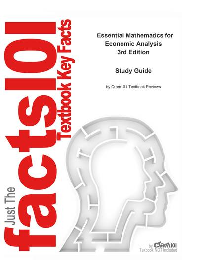 e-Study Guide for: Essential Mathematics for Economic Analysis by Knut Sydsaeter ISBN 9780273713241 - cover