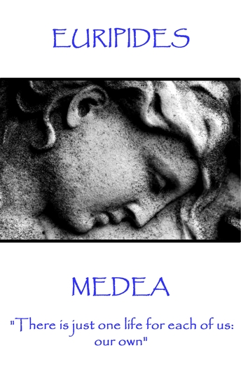 """Medea - """"There is just one life for each of us: our own"""" - cover"""