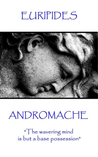 """Andromache - """"The wavering mind is but a base possession"""" - cover"""