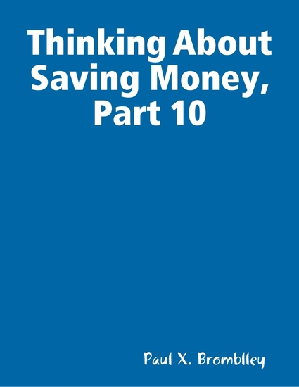 Thinking About Saving Money Part 10 - cover