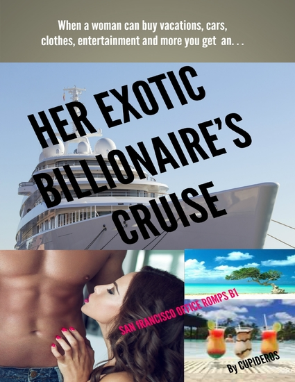 Her Exotic Billionaire's Cruise: San Francisco Office Romp B1 - cover