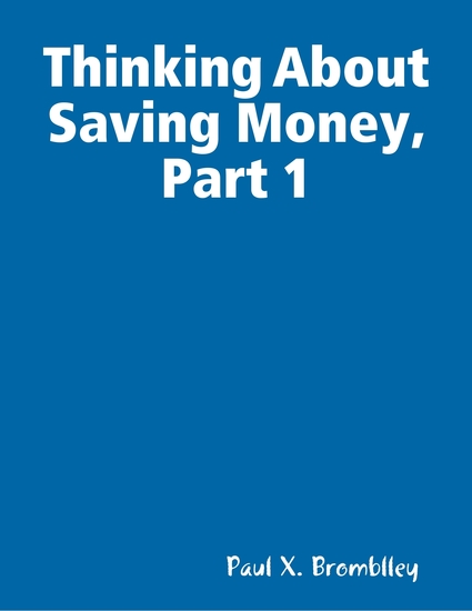 Thinking About Saving Money Part 1 - cover