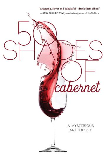 50 Shades of Cabernet - A Mysterious Anthology - cover