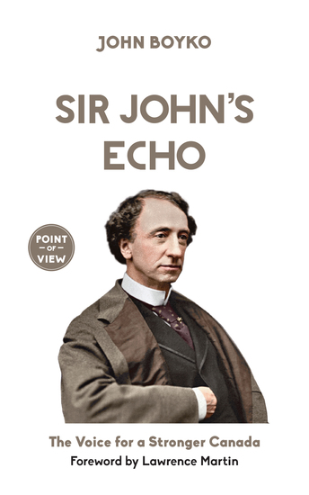 Sir John's Echo - The Voice for a Stronger Canada - cover