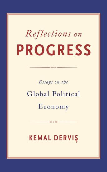 Reflections on Progress - Essays on the Global Political Economy - cover