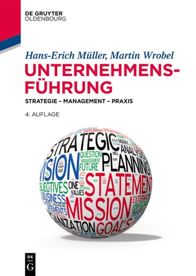 Unternehmensführung - Strategie – Management – Praxis - cover