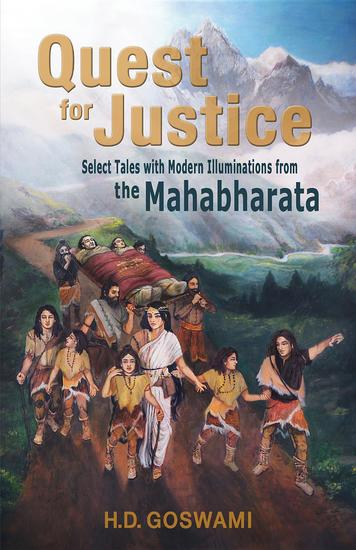 Quest for Justice - Select Tales with Modern Illuminations from the Mahabharata - cover