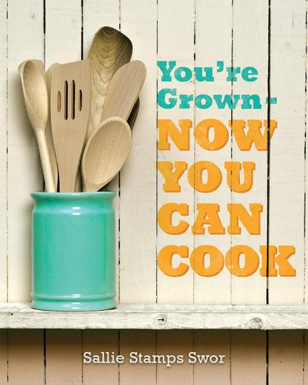 You're Grown - NOW YOU CAN COOK - cover