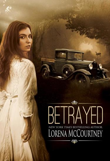 Betrayed - A Romance in the Hard Times of the Great Depression - cover