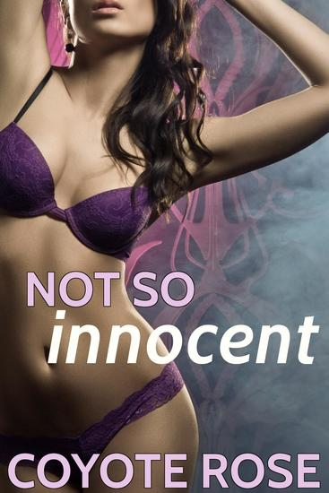 Not So Innocent: Older Man Younger Woman - cover