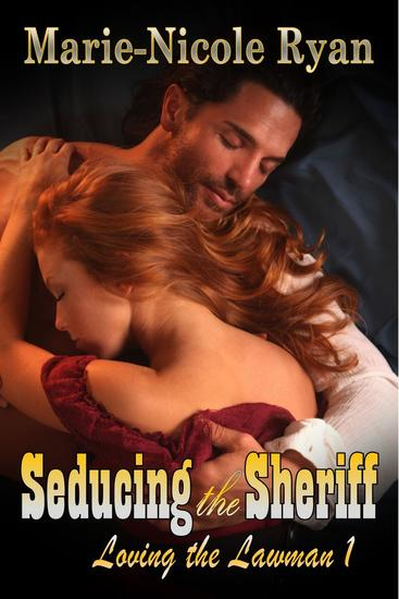 Seducing the Sheriff - Loving the Lawman #1 - cover