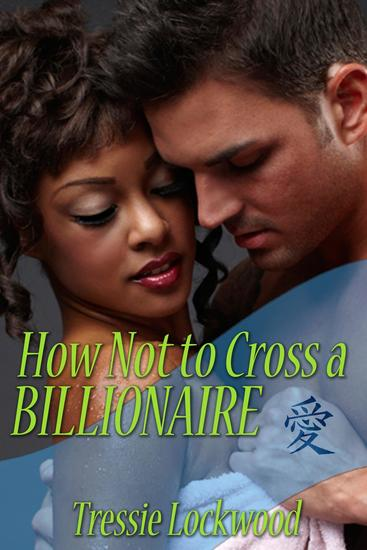 How Not to Cross a Billionaire - cover