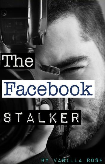 The Facebook Stalker - The Facebook Stalker #1 - cover