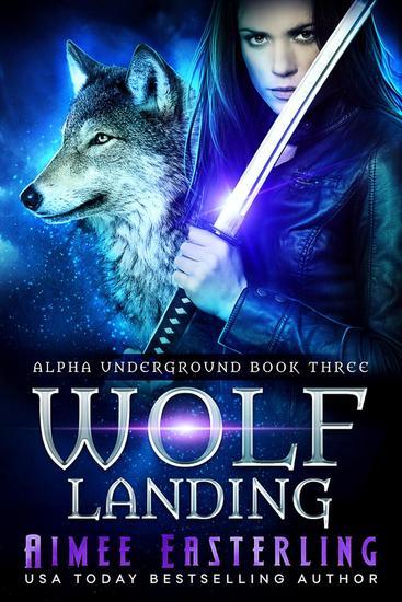 Wolf Landing - Alpha Underground #3 - cover