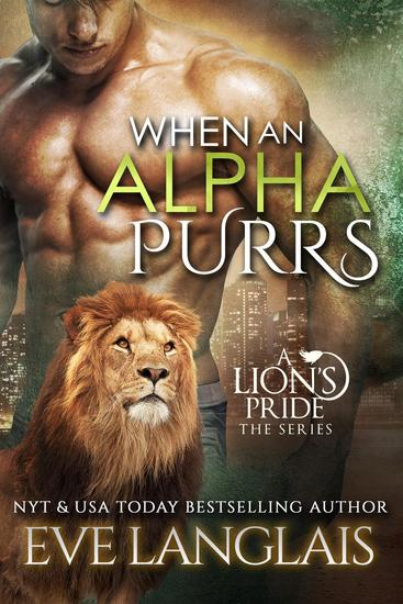 When An Alpha Purrs - A Lion's Pride #1 - cover