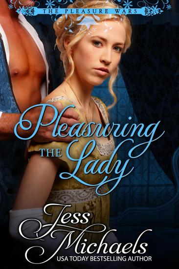 Pleasuring the Lady - The Pleasure Wars #2 - cover