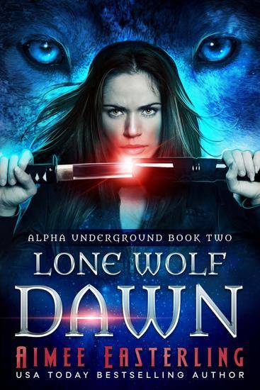 Lone Wolf Dawn - Alpha Underground #2 - cover