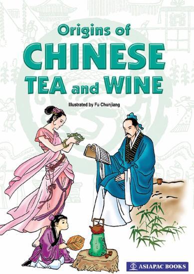 Origins of Chinese Tea & Wine - cover