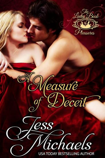 A Measure of Deceit - Ladies Book of Pleasure #3 - cover