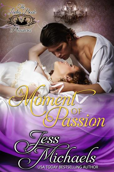 A Moment of Passion - Ladies Book of Pleasure #2 - cover