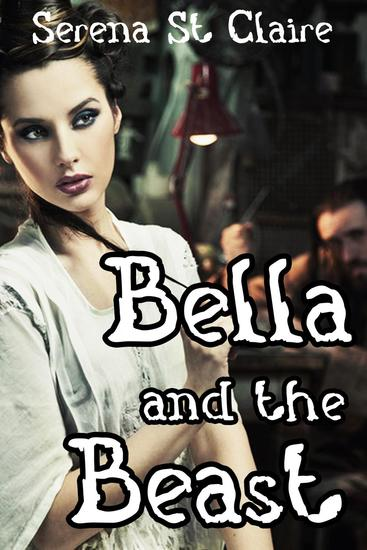 Bella and the Beast (Monster Beast Paranormal Shifter Erotica) - cover