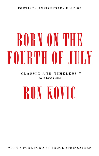 Born on the Fourth of July - 40th Anniversary Edition - cover
