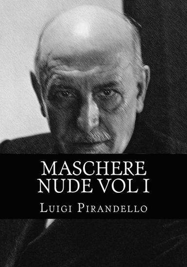 Maschere Nude Vol 1 - Maschere Nude Vol 1 Untertitel Tutto il teatro di Pirandello - cover