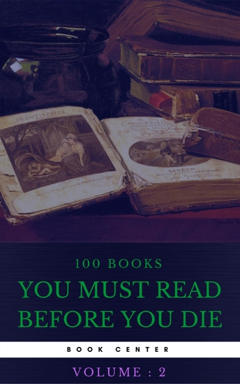 100 Books You Must Read Before You Die [volume 2] (Book Center) - cover
