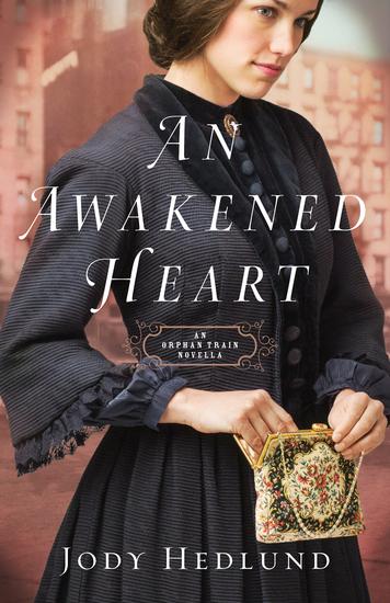 An Awakened Heart (Orphan Train) - An Orphan Train Novella - cover