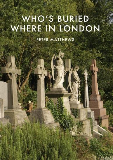 Who's Buried Where in London - cover