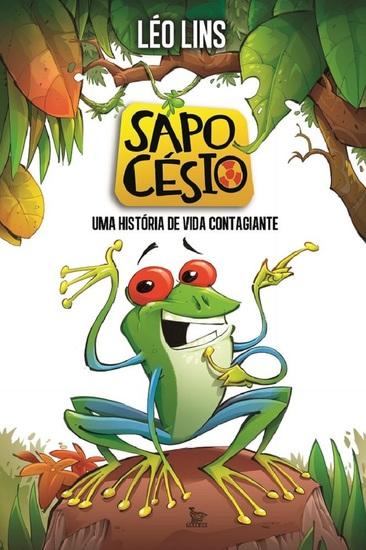 Sapo Césio - Uma história de vida contagiante - cover
