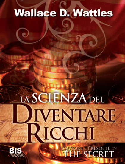 La scienza del diventare ricchi - The secret - cover