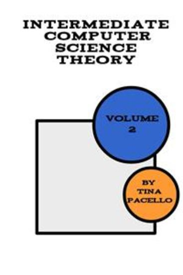 Intermediate Computer Science Theory (Volume #2) - cover