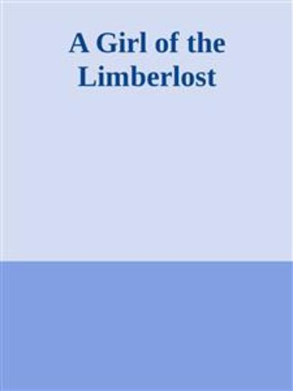 A Girl of the Limberlost - cover