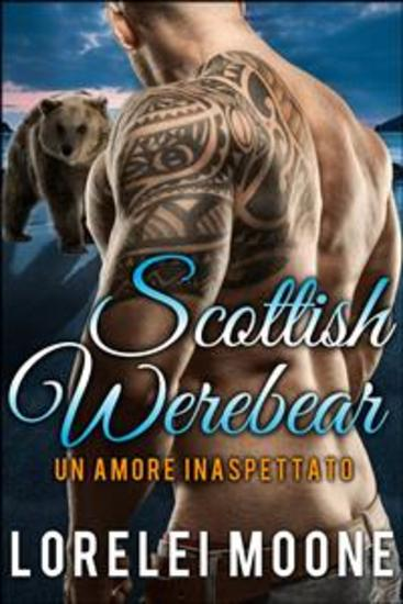 Un Amore Inaspettato - Scottish Werebear - cover