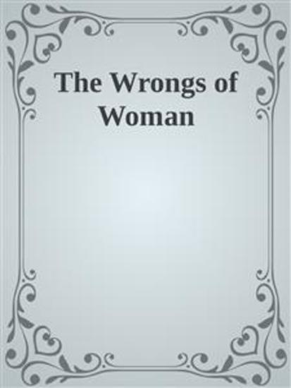 The Wrongs of Woman - cover