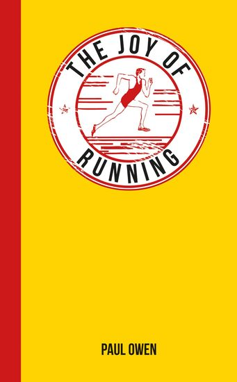 The Joy of Running - For Those Who Love to Run - cover
