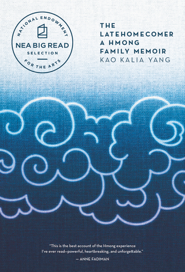 The Latehomecomer - A Hmong Family Memoir - cover