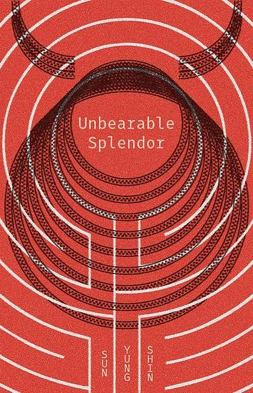 Unbearable Splendor - cover