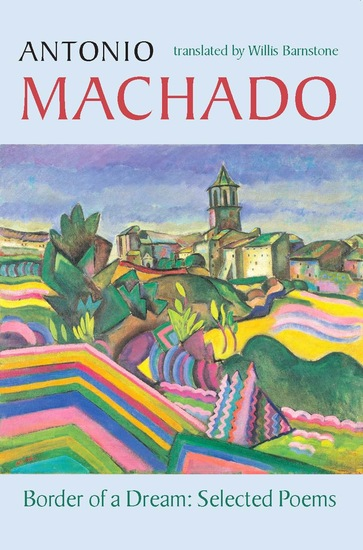Border of a Dream - Selected Poems of Antonio Machado - cover