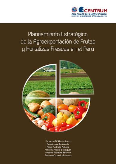 Planeamiento estratégico de la agroexportación de frutas y hortalizas frescas en el Perú - cover
