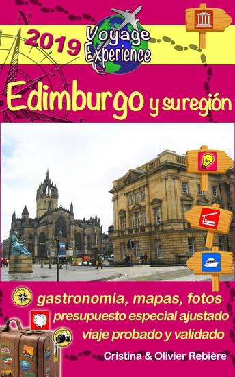 eGuía Viaje: Edimburgo y su región - Un región llena de encanto historia tradiciones cultura y naturaleza - cover