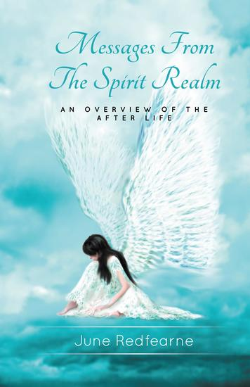 Messages From The Spirit Realm - An Overview of the After Life - cover