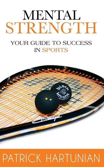 Mental Strength - A Guide To Success In Sports - cover