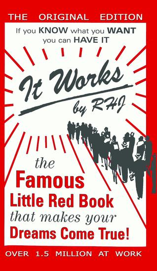 It Works - The Famous Little Red Book That Makes Your Dreams Come True! - cover