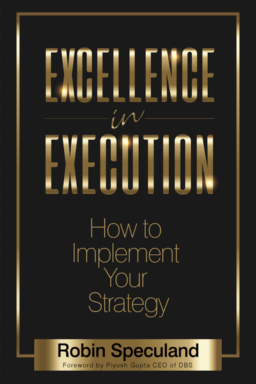 Excellence in Execution - How to Implement Your Strategy - cover