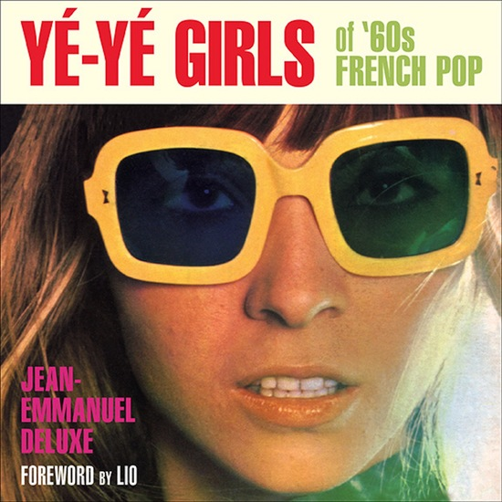Yé-Yé Girls of '60s French Pop - cover