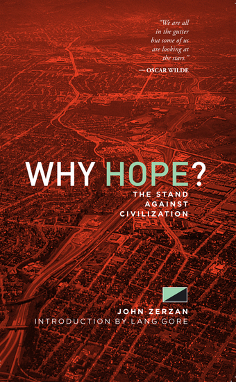 Why Hope? - The Stand Against Civilization - cover