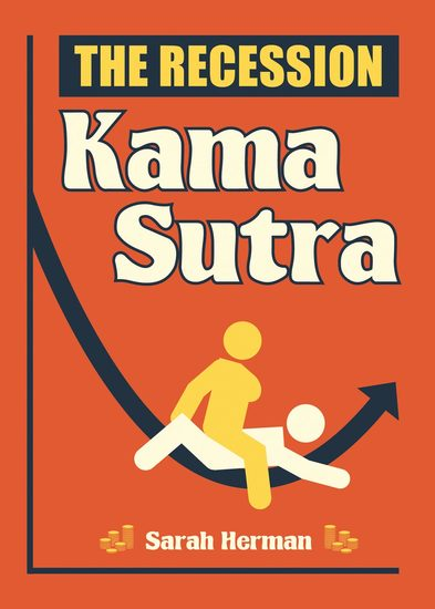 The Recession Kama Sutra - cover