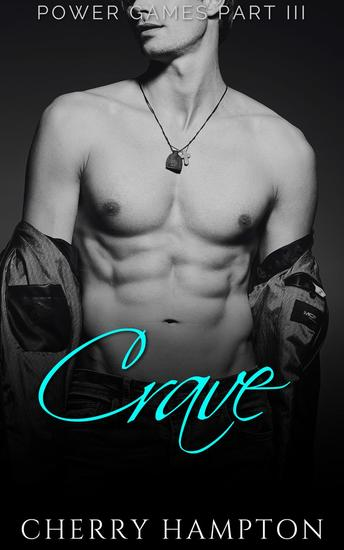 Crave - Power Games BDSM Dark Romance Series #3 - cover